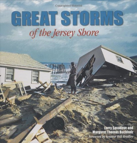 Great Storms of the Jersey Shore by Larry Savadove (1997-11-01)