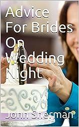 Advice For Brides On Wedding Night (English Edition)