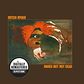 Naked But Not Dead (Digitally Remastered Version)