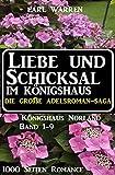 Liebe und Schicksal im Königshaus: Die große Adelsroman-Saga: 1000 Seiten Romance: Königshaus Norland Band 1-9