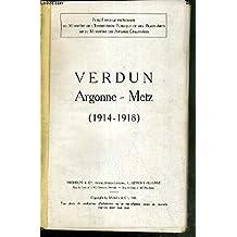 VERDUN ARGONNE-METZ (1914-1918) / GUIDE ILLUSTRES MICHELIN DES CHAMPS DE BATAILLE.