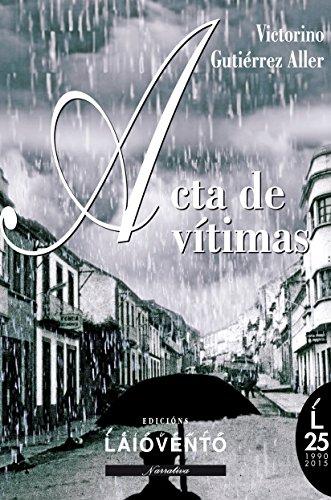 ACTA DE VÍTIMAS por Victorino Gutiérrez Aller