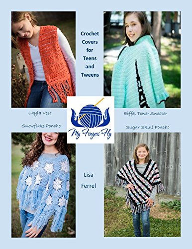 Crochet Covers for Teens and Tweens: Crochet Patterns for Girls (English Edition)
