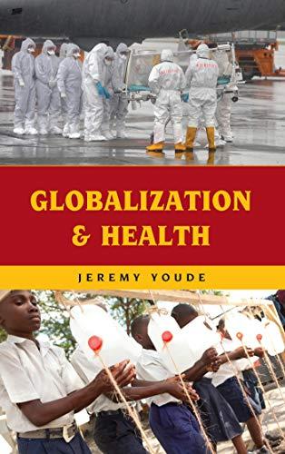 Globalization and Health (English Edition)