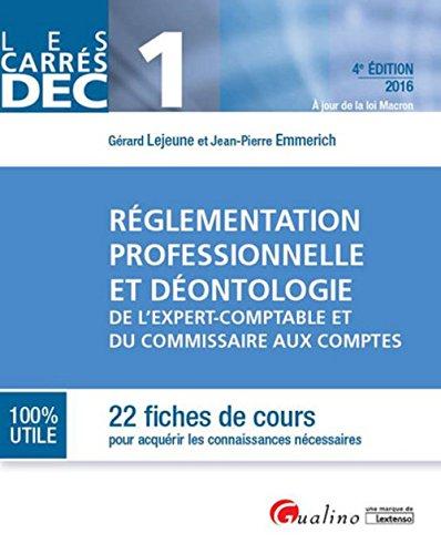 Rglementation professionnelle et dontologie de l'expert-comptable et du commissaire aux comptes