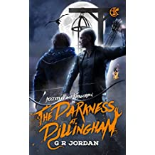 The Darkness at Dillingham: An Austerley & Kirkgordon Adventure