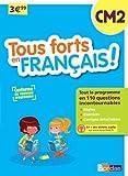 Tous forts en Français CM2 - Nouveau programme 2016