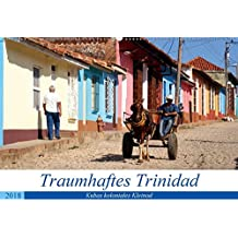 Traumhaftes Trinidad - Kubas koloniales Kleinod (Wandkalender 2018 DIN A2 quer): Sehenswürdigkeiten der 500 Jahre alten Stadt Trinidad (Monatskalender, 14 Seiten ) (CALVENDO Orte)