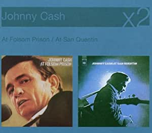 At San Quentin / At Folsom Prison