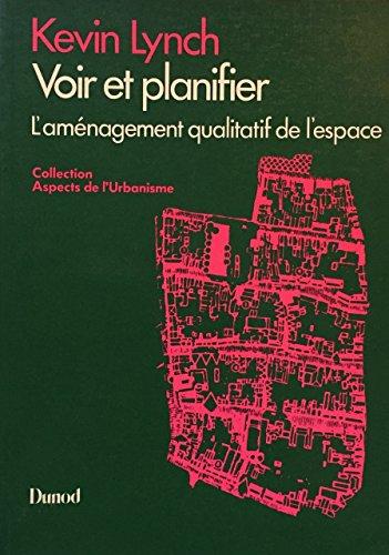 Voir et planifier : L'aménagement qualitatif de l'espace