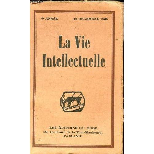LA VIE INTELLECTUELLE N°1, TOME XLVI, 8e ANNEE : Les Catholiques de 1848 à 1870 - La liberté de la presse est-elle menacée ? Le Japon Moderne ...