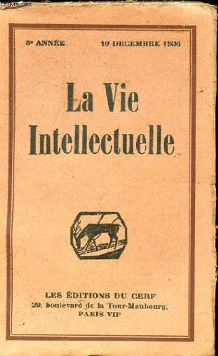 La vie intellectuelle n°1, tome xlvi, 8...