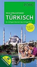PONS Reise-Sprachführer Türkisch: Im richigen Moment das richtige Wort. Mit vertonten Beispielsätzen zum Anhören