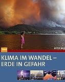 Klima im Wandel - Erde in Gefahr - Peter Murray