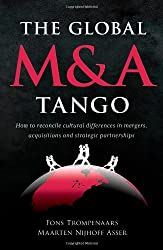 The Global M & A Tango: Cross-cultural Dimensions of Mergers and Acquisitions by Fons Trompenaars (2010-05-31)