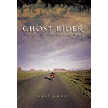 Ghost Rider: Travels on the Healing Road by Neil Peart (2002-09-01)