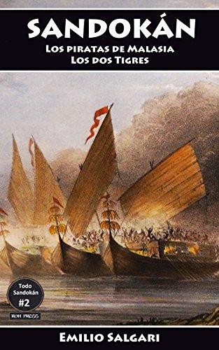Sandokán: Los piratas de Malasia y Los dos Tigres: Versiones íntegras y anotadas. (Todo Sandokán nº 2) por Emilio Salgari