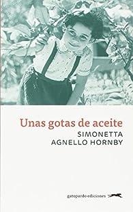 Unas gotas de aceite par  Simonetta Agnello Hornby