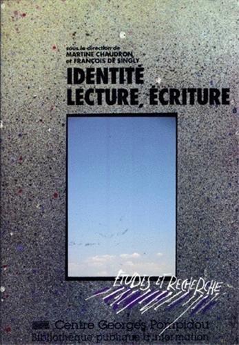 Identité, lecture et écriture par Martine Chaudron