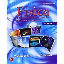 Física Para Ingeniería Y Ciencias - Volumen 2
