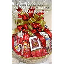 """""""Basket Specialties """" Gifts of Distinction For That Special Someone: The Christmas Collection 2015 (English Edition)"""