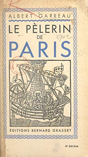 Le pèlerin de Paris (French Edition)