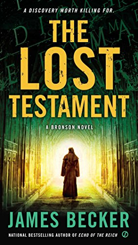 The Lost Testament: A Bronson Novel par James Becker