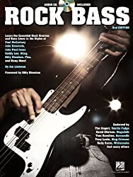 Rock Bass 2nd Edition Learn the essential rock grooves and bass lines in the styles of the Greatest bassists + CD