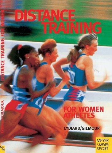 Distance Training for Women Athletes (Meyer & Meyer Sport) por Meyer Meyer Verlag