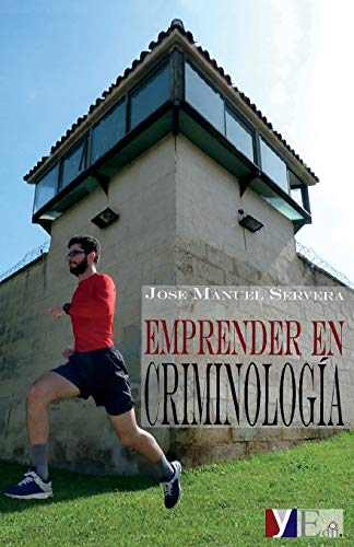 Emprender en criminología por Jose Manuel Servera