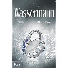 Wassermann: 21. Januar - 19. Februar