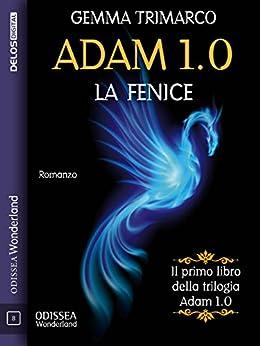 Adam 1.0 (Odissea Wonderland) di [Gemma Trimarco]