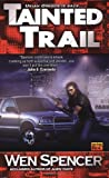 Tainted Trail (Ukiah Oregon Novels)