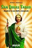 San Judas Tadeo (Cuerpo, mente y espíritu)