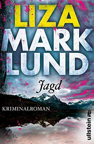 Buchseite und Rezensionen zu 'Jagd: Kriminalroman (Ein Annika-Bengtzon-Krimi 10)' von Liza Marklund