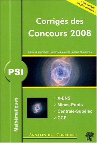 Mathématiques PSI : Corrigés des conco...