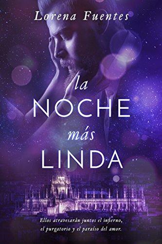 La Noche Más Linda: Ellos atravesarán juntos el Infierno, el ...