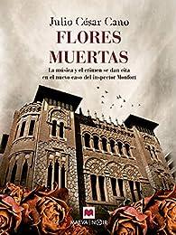 Flores muertas par Julio César Cano