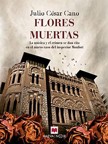 Flores muertas (MAEVA noir) de [Cano, Julio César]