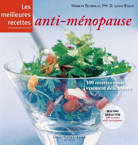 Meilleures Recettes Anti-Menopause (les)