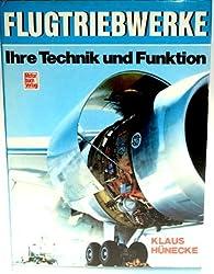Flugtriebwerke. Ihre Technik und Funktion