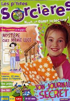 Les P'tites sorcires n 29-30-31 - lot de 3 - Romans : Mystre chez Mamie Luce/Marilou superstar/Enqute au cirque