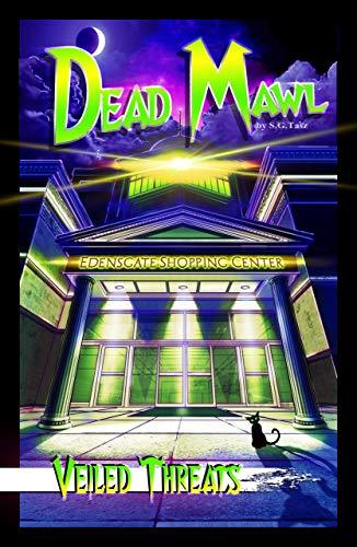 Veiled Threats: Dead Mawl #2 (English Edition)