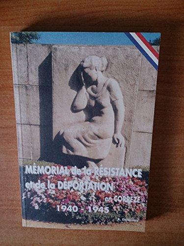 Mémorial de la Résistance et de la Déportation en Corrèze, 1940-1945