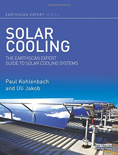solar-cooling-the-earthscan-expert-guide-to-solar-cooling-systems
