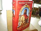 Karl Martell - Retter des Abendlandes - Thomas R. P. Mielke