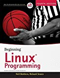 Beginning Linux Programming, 4ed