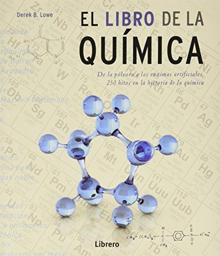 El libro de la quimica por Dereck B. Lowe