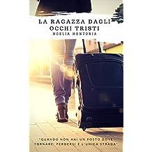 La ragazza dagli occhi tristi (Italian Edition)