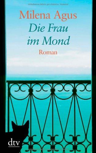 Milena Agus: »Die Frau im Mond« auf Bücher Rezensionen